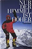 Mount Everest - Nur der Himmel ist höher - Helga Hengge