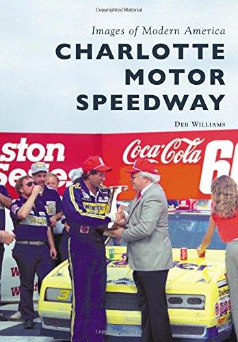 Charlotte Motor Speedway (Images of Modern America) -