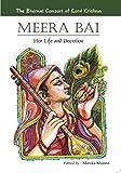 Meera Bai: Her Life & Devotion
