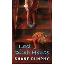 Last Ditch House