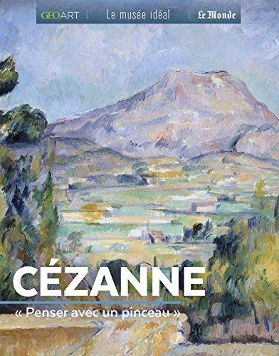 Cézanne : Penser avec un pinceau par  (Broché - Sep 20, 2018)