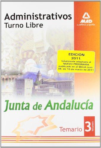 Administrativos De La Junta De Andalucía. Turno Libre. Temario. Volumen Iii