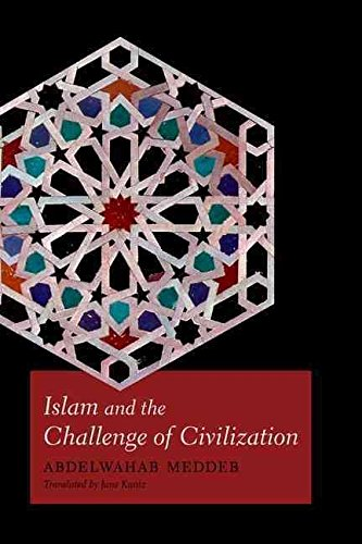 Portada del libro [(Islam and the Challenge of Civilization)] [By (author) Abdelwahab Meddeb ] published on (June, 2013)