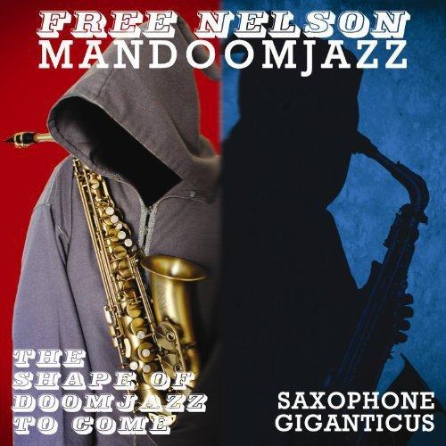 The Shape of Doomjazz to Come+Saxophone Giganticus [Vinyl LP]