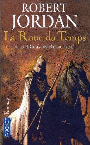 ROUE DU TEMPS T05 DRAGON REINC