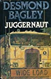 Cover of: Juggernaut | Desmond Bagley