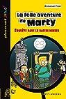 La folle aventure de Marty: Enquête dans le bassin minier par Prost