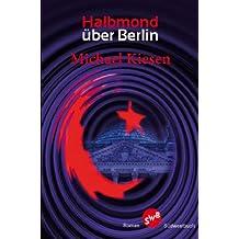 Halbmond über Berlin