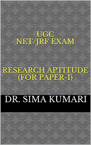 UGC NET/JRF EXAM    Research Aptitude (For Paper-I) (Excellence Brings Success Series Book 36) (English Edition) Sima-serie