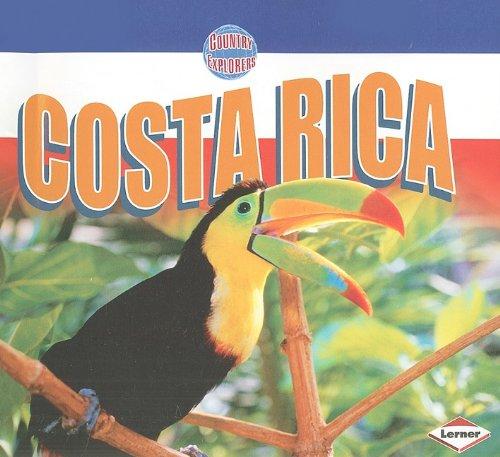 Republica De Costa Rica (Costa Rica (Country Explorers))