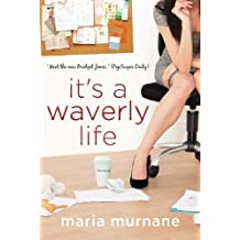 It's a Waverly Life (The (Mis)Adventures of Waverly Bryson) by Maria Murnane (2011) Paperback