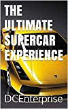 THE ULTIMATE SUPERCAR EXPERIENCE