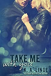 Take Me With You (Take Me series Book 2) (English Edition)