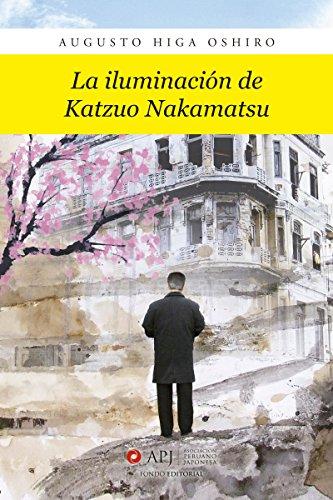 La iluminación de Katzuo Nakamatsu eBook: Higa Oshiro, Augusto ...