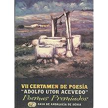 VII CERTAMEN DE POESÍA ADOLFO UTOR ACEVEDO: POEMAS PREMIADOS