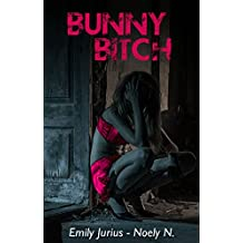 BUNNY BITCH (French Edition)