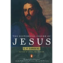 The Historical Figure of Jesus by E. P. Sanders (1996-01-01)