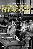 Dictionnaire de pédagogie: 01 (Bouquins) (French Edition)