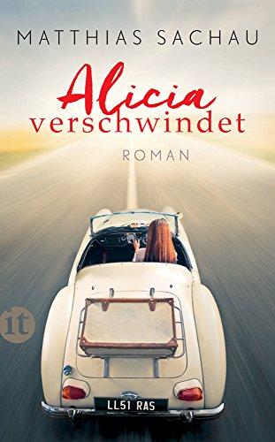 Alicia verschwindet: Roman (insel taschenbuch) -