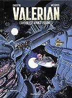 Autour de Valérian - Tome 1 - Avenir est avancé (L') - tome 1 de Christin Pierre