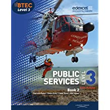 BTEC Level 3 National Public Services Student Book 2 (Level 3 BTEC National Public Service)