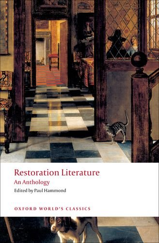 Restoration Literature An Anthology (Oxford World's Classics)