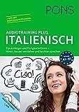 PONS Audiotraining Plus Italienisch: Für Anfänger und Fortgeschrittene - hören, leichter verstehen und besser sprechen. Für unterwegs.