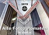 Alte Fotoautomaten in Berlin (Wandkalender 2019 DIN A3 quer): Der Planer