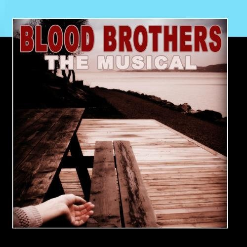 Blood Brothers - The Musical by The New Musical Cast (Blood Brothers Musical)