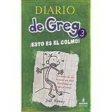Esto Es el Colmo = The Last Straw (Diario de Greg)