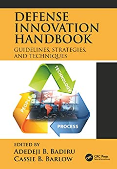 Epub Gratis Defense Innovation Handbook: Guidelines, Strategies, and Techniques (Systems Innovation Book Series)