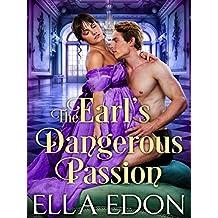 The Earl's Dangerous Passion: Historical Regency Romance Novel