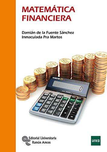 Matemática Financiera (Manuales) por Damián de la Fuente Sánchez