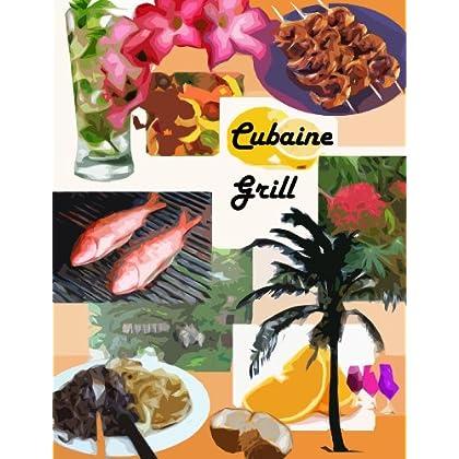 Grill Cubaine
