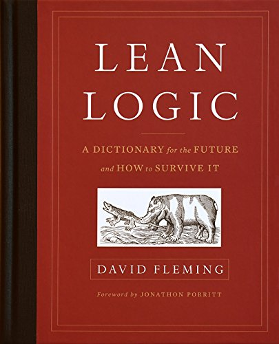 Lean Logic: A Dictionary for the Future and How to Survive it -