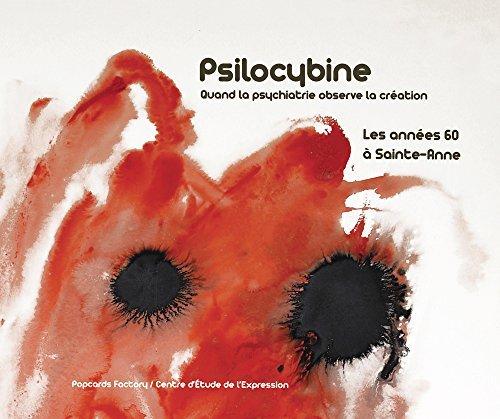 Psilocybine - Les annes 60  Sainte-Anne