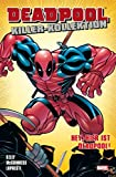 Deadpool Killer- Kollektion Softcover #2: Hey, hier ist Deadpool (2014, Panini)