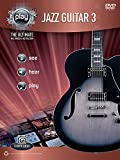 Alfred's Play -- Jazz Guitar 3: The Ultimate Multimedia Instructor, Book & DVD (Alfred's Play Series)