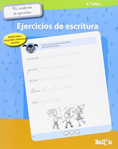 Mi Cuaderno De Ejercicios De Escritura. 6-7 Años por Ballon