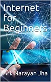 Internet for Beginners (English Edition)