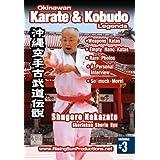 Okinawan Karate & Kobudo Legends Vol.3 Shugoro Nakazato Shorinkan Shorin Ryu