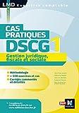DSCG 1 Gestion juridique fiscale et sociale Cas pratiques (LMD collection Expertise comptable) (French Edition)