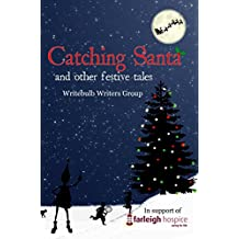 Catching Santa: and other festive tales