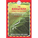The Ridgeway: Avebury to Ivinghoe Beacon (Trailblazer British Walking Guide) by Nick Hill (2006-12-15)