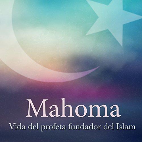 Mahoma [Muhammad]  Audiolibri