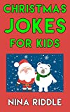 Christmas Jokes for Kids: Funny and Laugh-out-Loud One-Liner Christmas Jokes