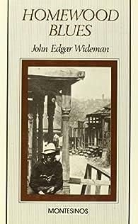 Homewood blues par  John Edgar Wideman