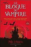 Le blogue du vampire - T1
