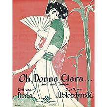 Oh, Donna Clara: Musiktitel des Art Déco