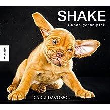 Shake: Hunde geschüttelt